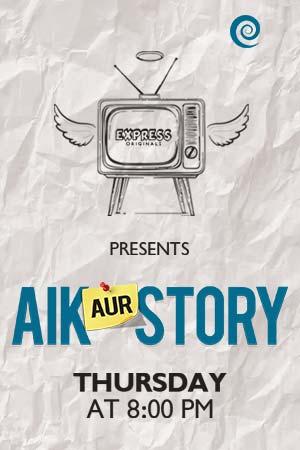 Express Originals | Aik Aur Story